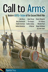 Call to Arms - Modern LGBTQ+ fiction of the second world war
