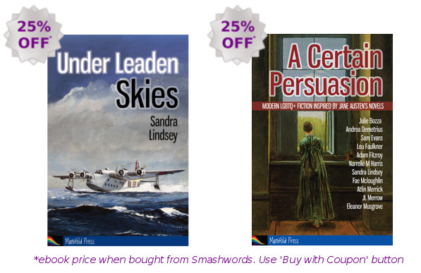 25% off Under Leaden Skies and A Certain Persuasion in ebook at Smashwords, July 2017
