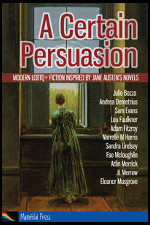 A Certain Persuasion - LGBTQ+ fiction inspired by the works of Jane Austen