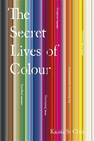 Secret Lives of Colour, Kassia St Clair