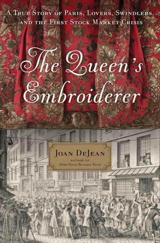 The Queen's Embroiderer, Joan deJean